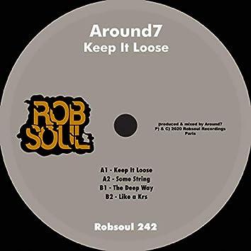 Keep It Loose