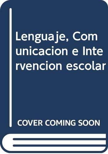 Santiuste Bermejo, V: Lenguaje, Comunicación e Intervención