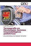 Termografía en fisioterapia: lesiones traumatológicas pediátricas