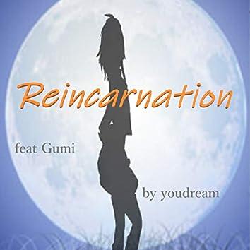 Reincarnation (feat. GUMI)