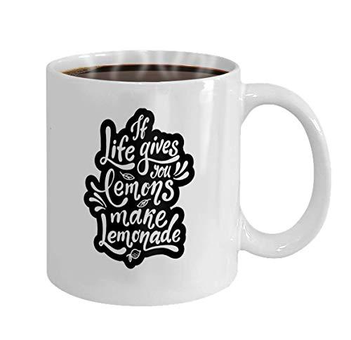N\A Taza de café Regalos de la Taza si la Vida te da Limones Haz Limonada Cartel de motivación Manuscrita Moderno Vector de Letras únicas