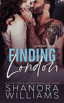 Finding London (Ace Crow Duet Book 2) by [Shanora Williams]