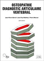 Ostéopathie - Diagnostic articulaire vertébral de Jean-Pierre Barral