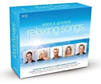Latest & Greatest Relaxing Songs
