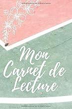 Mon Carnet de Lecture: Journal unique à remplir pour vous souvenir de toutes vos lectures (French Edition)
