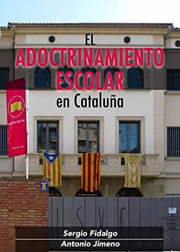 El adoctrinamiento escolar en Cataluña