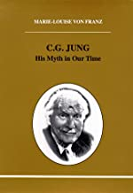 C.G. Jung (Studies in Jungian Psychology by Jungian Analysts)