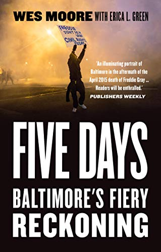 Five Days: Baltimore's Fiery Reckoning (English Edition)