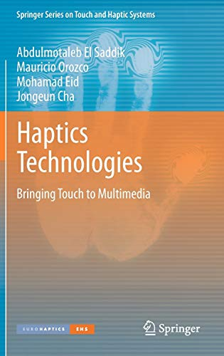 Haptics Technologies: Bringing Touch to Multimedia (Springer Series on Touch and Haptic Systems)