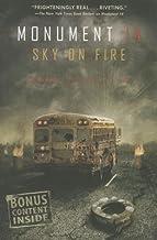 Sky on Fire[MONUMENT 14 SKY ON FIRE][Paperback]
