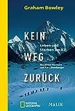 Kein Weg zurück: Leben und Sterben am K2 - Graham Bowley
