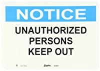 """Master Lock S23651 14"""" Width x 10"""" Height Polypropylene, Blue and Black on White Safety Sign, Header """"Notice"""", Legend """"Unathorized Persons Keep Out"""""""