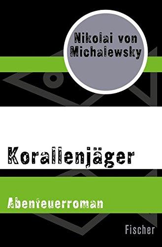 Korallenjäger: Abenteuerroman