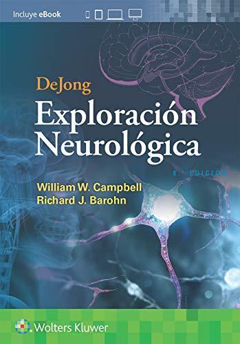 DeJong. Exploración neurológica (Spanish Edition)