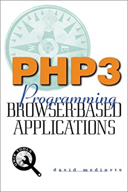 PHP3: Programming Browser-Based Applications with PHP