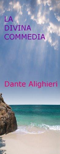 LA DIVINA COMMEDIA (Italian Edition)