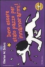 Permalink to Devo essere stato pazzo per innamorarmi! Celebrate Peanuts 60 years: 11 PDF