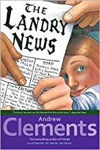 Landry News by Andrew Clements, Brian Selznick (Illustrator), Salvatore Murdocca (Illustrator)