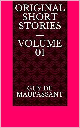 Original Short Stories — Volume 01 (English Edition)