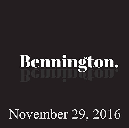 Bennington, November 29, 2016 audiobook cover art