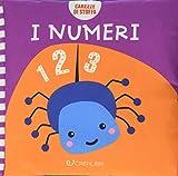 I numeri. Carezze di stoffa. Ediz. a colori