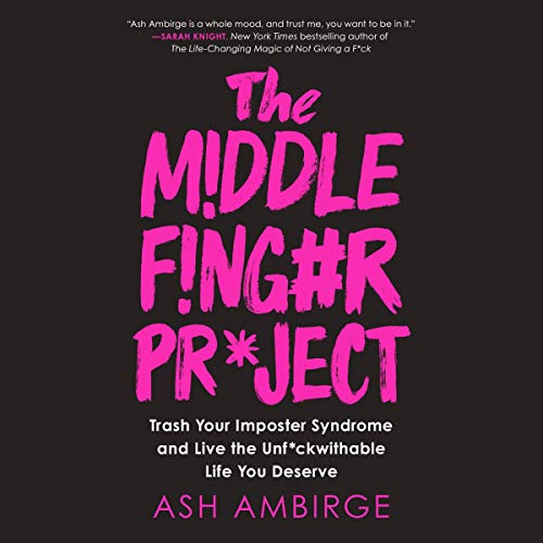 The Middle Finger Project Audiobook By Ash Ambirge cover art