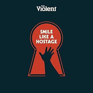 Smile Like a Hostage