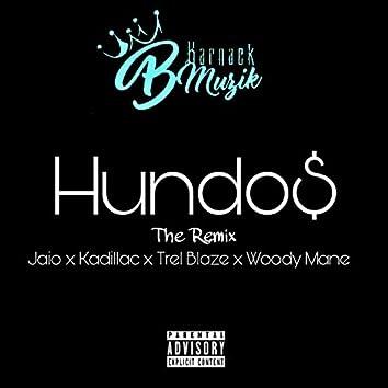 Hundo$ (The Remix)