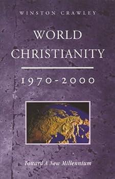 Paperback World Christianity 1970-2000: Toward a New Millennium Book