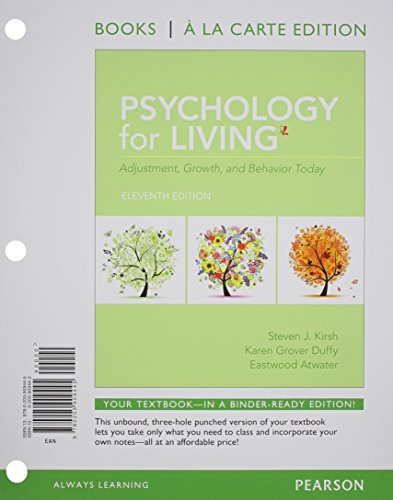 Psychology for Living: Adjustment, Growth, and Behavior Today, Books a la Carte Plus MySearchLab with eText -- Access Ca