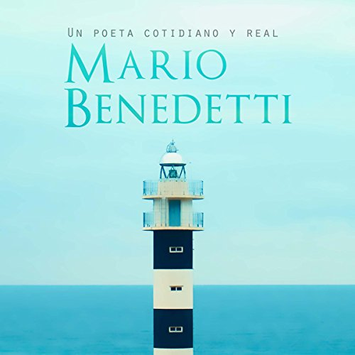 Mario Benedetti: Un poeta cotidiano y real [Mario Benedetti: An Everyday, Real Poet]                   By:                                                                                                                                 Online Studio Productions                               Narrated by:                                                                                                                                 uncredited                      Length: 34 mins     Not rated yet     Overall 0.0