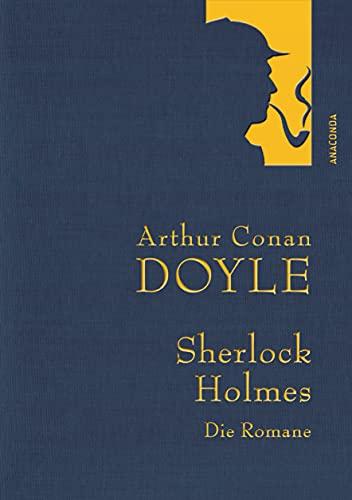 Doyle,A.C.,Sherlock Holmes-Romane-Gesammelte Werke: Eine Studie in Scharlachrot - Das Zeichen der Vier - Der Hund der Baskervilles - Das Tal des Grauens (Anaconda Gesammelte Werke, Band 30)
