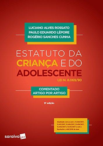 Estatuto da Criança e do Adolescente. Comentado Artigo por Artigo