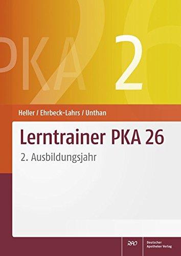 Lerntrainer PKA 26 2: 2. Ausbildungsjahr