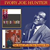 Ivory Joe Hunter/Old & the New
