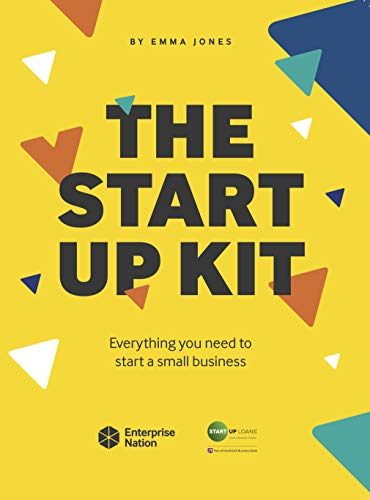 The StartUp Kit: Everything you need to start a small business (English Edition)
