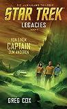 Star Trek - Legacies 1: Von einem Captain zum anderen