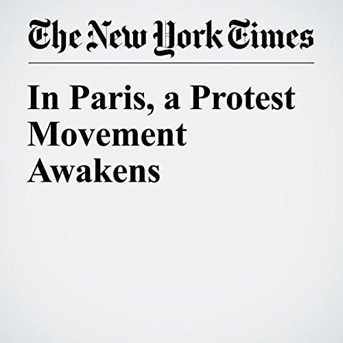 In Paris, a Protest Movement Awakens audiobook cover art