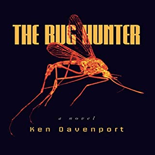 The Bug Hunter                   By:                                                                                                                                 Ken Davenport                               Narrated by:                                                                                                                                 Perry Daniels                      Length: 8 hrs and 11 mins     Not rated yet     Overall 0.0