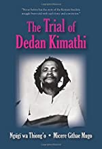 trial of dedan kimathi