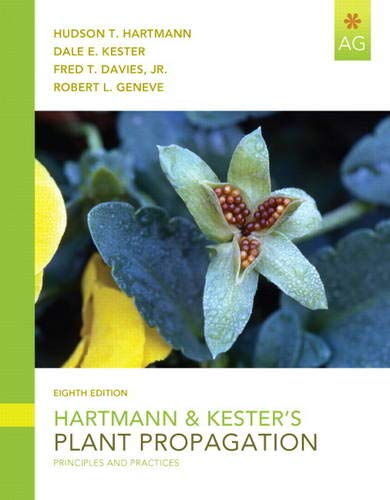 Hartmann & Kester's Plant Propagation: Principles and Practices (8th Edition)