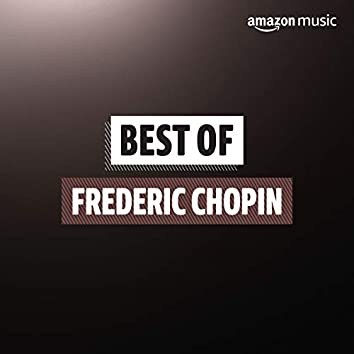 Best of Frederic Chopin