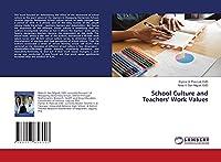 School Culture and Teachers' Work Values