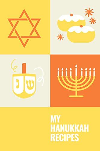 Hanukkah Recipes: Blank Recipe Notebook (Hanukkah Blank Recipe Books)