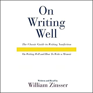 On Writing Well Audio Collection                   By:                                                                                                                                 William Zinsser                               Narrated by:                                                                                                                                 William Zinsser                      Length: 2 hrs and 23 mins     45 ratings     Overall 4.4