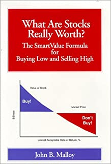 What Are Stocks Really Worth? The SmartValue Formula for Buying Low and Selling High