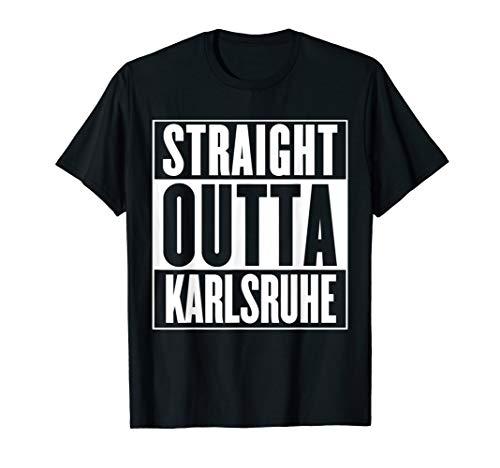Straight Outta Karlsruhe Hemd