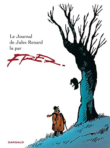 Journal de Jules Renard (Le) - tome 0 - Journal de Jules Renard (le)