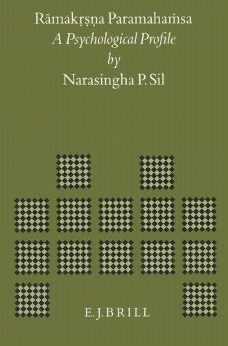 Rāmakṛṣṇa Paramahaṁsa: A Psychological Profile (Brill's Indological Library, Band 4)