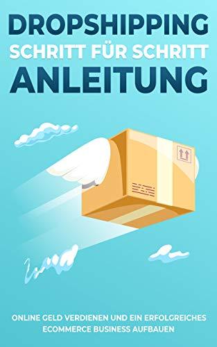 DROPSHIPPING 101 SCHRITT FÜR SCHRITT ANLEITUNG - Online Geld verdienen und ein...